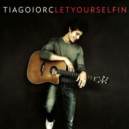 Baixar CD Let Yourself In – Tiago Iorc (2008) Grátis