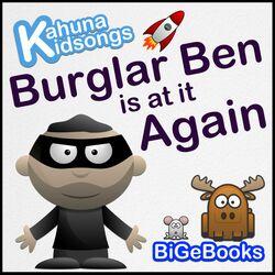 Burglar Ben Is at It Again