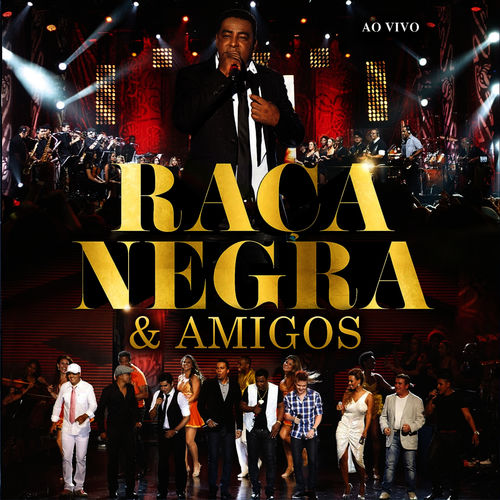 Baixar CD Raça Negra & Amigos – Raça Negra (2012) Grátis
