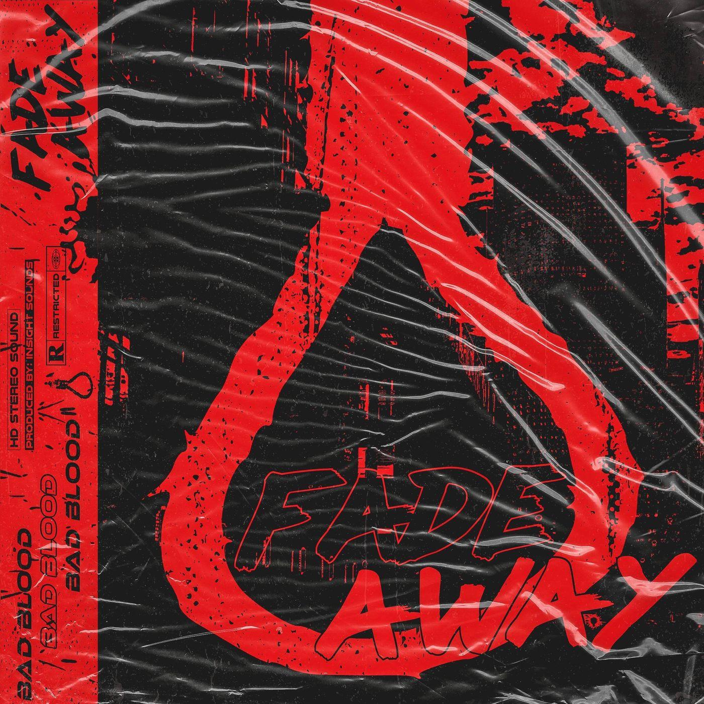Bad Blood - Fade Away [single] (2021)