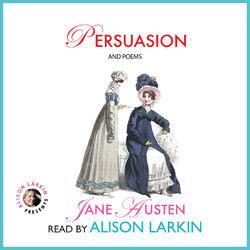Persuasion and Poems (Unabridged)