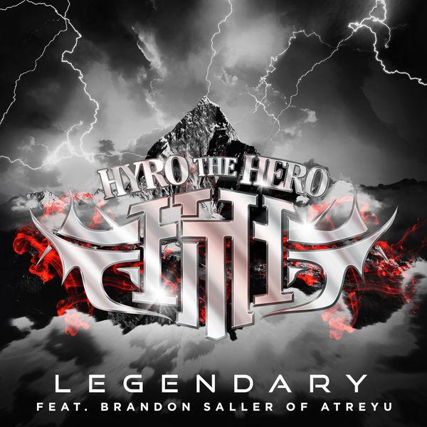 Hyro The Hero - Legendary [single] (2021)
