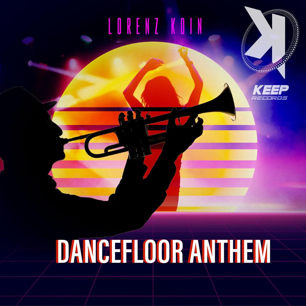 Dancefloor Anthem (Radio Edit)