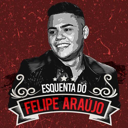 CD Esquenta Do Felipe Araújo (Ao Vivo) – Felipe Araújo (2018)