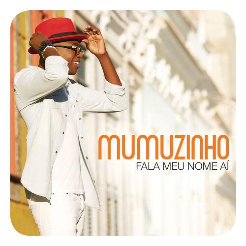 CD Fala Meu Nome Aí – Mumuzinho (2015)