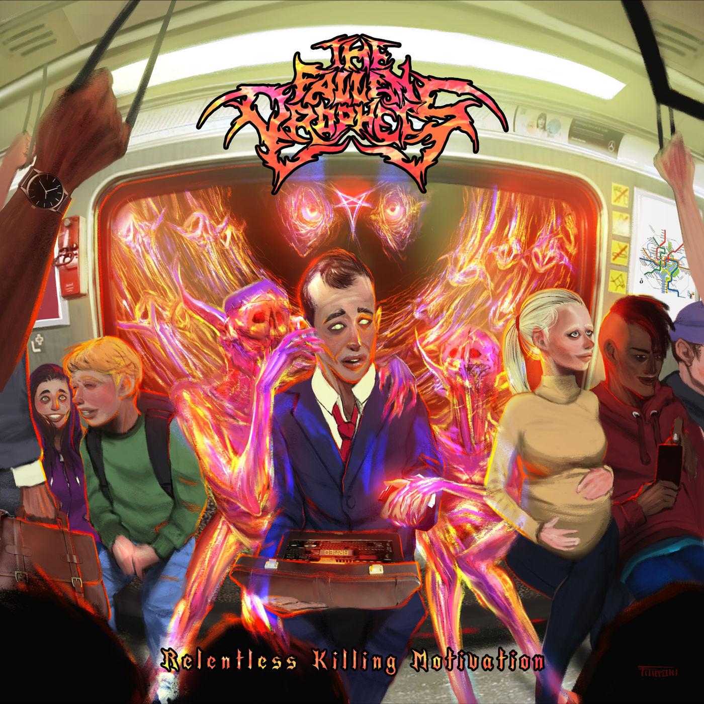 The Fallen Prophets - Relentless Killing Motivation (2020)