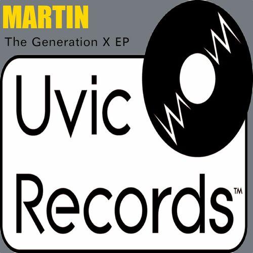 Martin: The Generation X EP - Music Streaming - Listen on Deezer