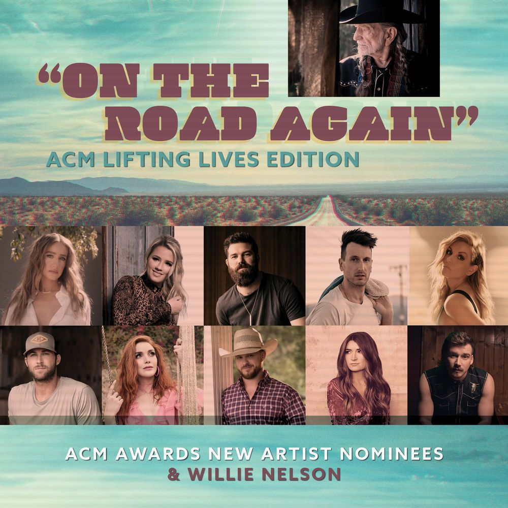On the Road Again (ACM Lifting Lives Edition) [feat. Ingrid Andress, Gabby Barrett, Jordan Davis, Russell Dickerson, Lindsay Ell,