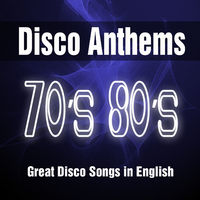 Various Artists: Disco Anthems 70's 80's: Great Songs in