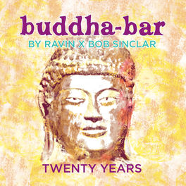 Buddha Bar - Buddha Bar: 20 Years Anniversary