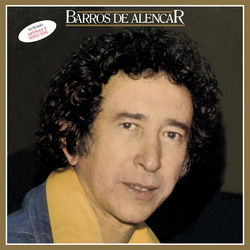 Barros De Alencar – Sentimental1979 CD Completo