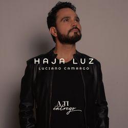 Haja Luz (Playback) - Luciano Camargo Download