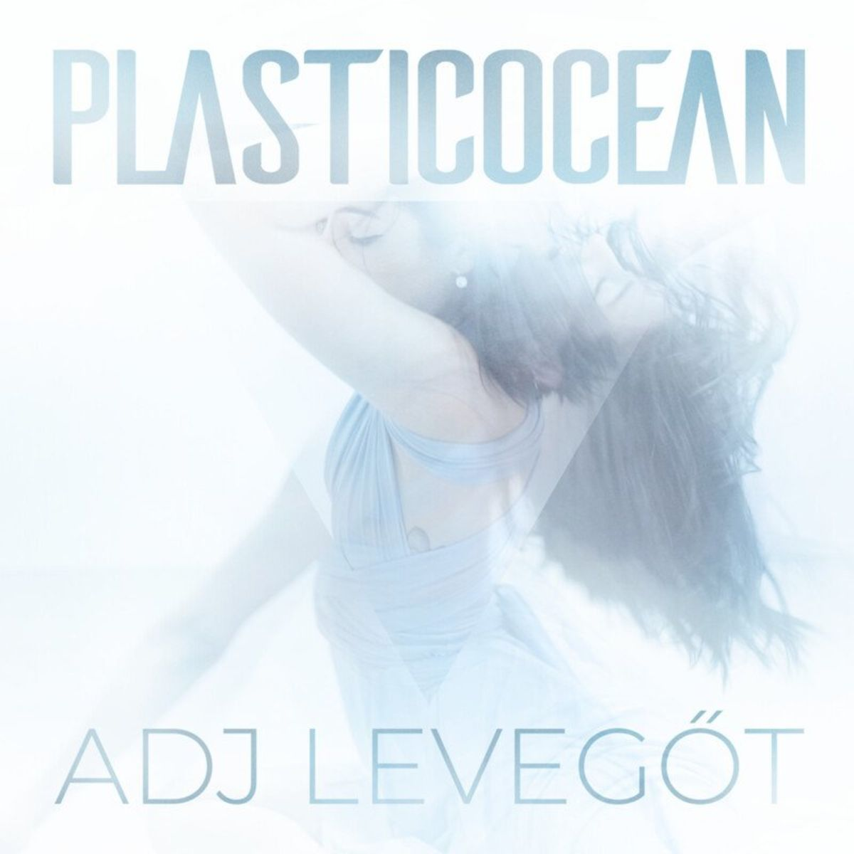 PlasticOcean - Adj levegőt [single] (2021)