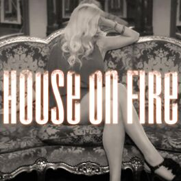 Album cover of House on Fire