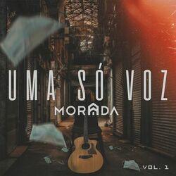 Morada – Uma Só Voz – Vol. 01 (Ao Vivo) 2021 CD Completo