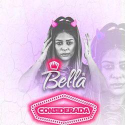 Música Considerada - Mc Bella (2019) Download