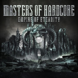 Album cover of Masters Of Hardcore Empire Of Eternity