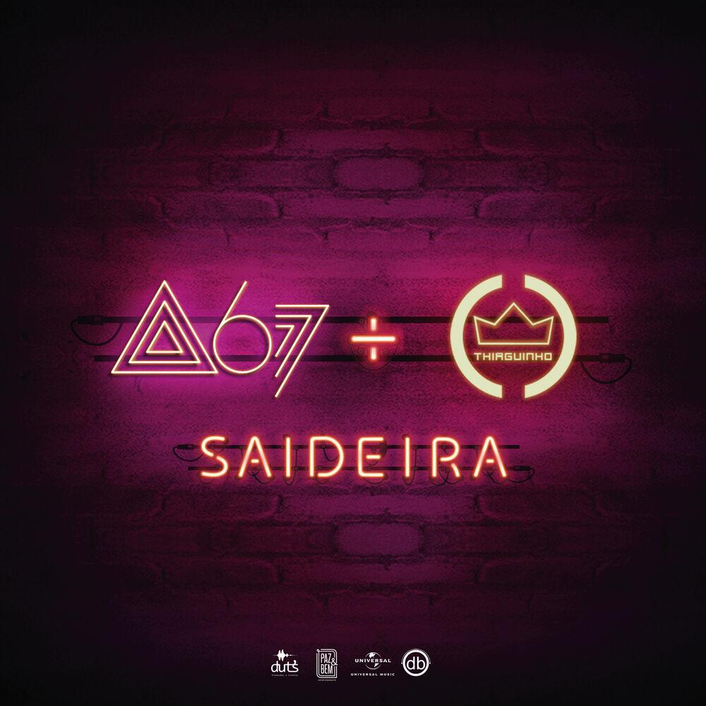 Baixar Saideira, Baixar Música Saideira - Atitude 67, Thiaguinho 2018, Baixar Música Atitude 67, Thiaguinho - Saideira 2018