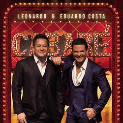 Leonardo e Eduardo Costa – No Cabaré (Ao Vivo) 2014 CD Completo