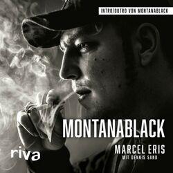Montanablack (Vom Junkie zum YouTuber)