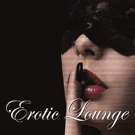 Album cover of Erotic Lounge