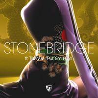Put 'Em High - STONEBRIDGE - JJ