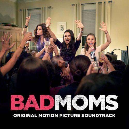 Baixar CD Bad Moms (Original Motion Picture Soundtrack) – Various Artists (2016) Grátis