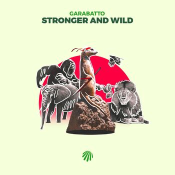 Stronger and Wild cover