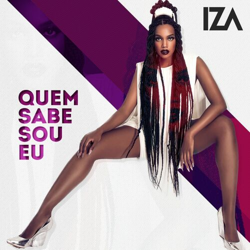 Baixar Música Quem sabe sou eu – IZA (2016) Grátis
