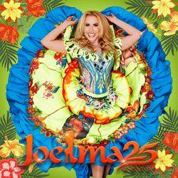 do Joelma - Álbum Joelma 25 Anos (Ao Vivo) Download