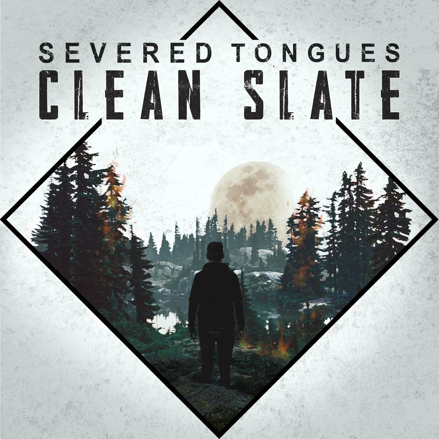 Severed Tongues - Clean Slate [single] (2020)