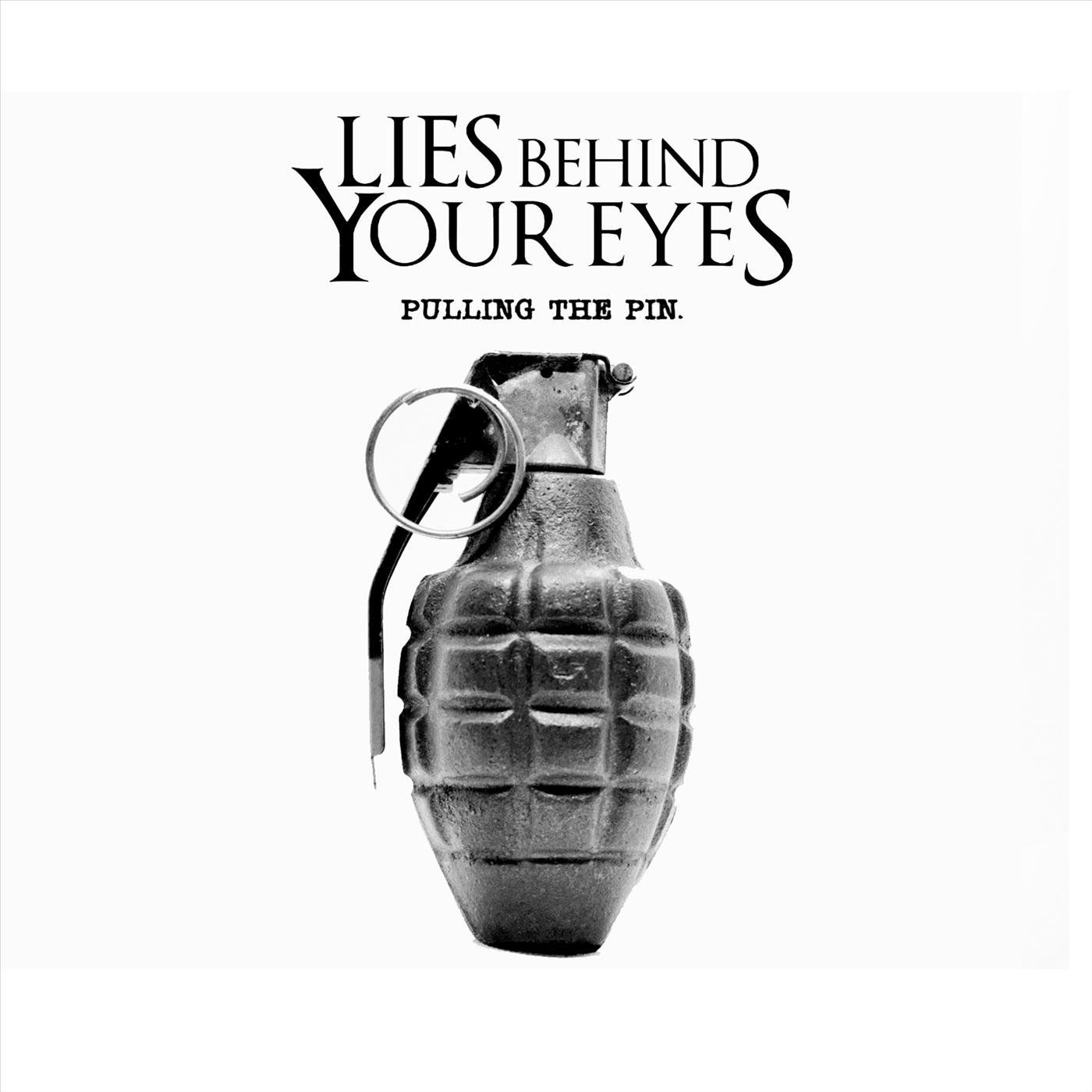 Lies Behind Your Eyes - Pulling the Pin [EP] (2020)