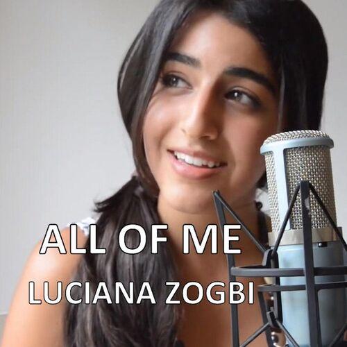 Baixar Single All of Me, Baixar CD All of Me, Baixar All of Me, Baixar Música All of Me - Luciana Zogbi 2014, Baixar Música Luciana Zogbi - All of Me 2014