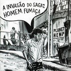 Planet Hemp – A Invasão do Sagaz Homem Fumaça 2000 CD Completo