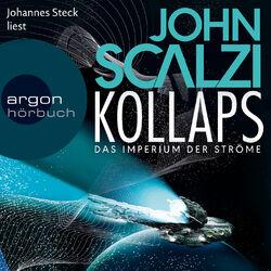 Kollaps - Das Imperium der Ströme, Band 1 (Gekürzte Lesung)
