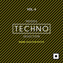 Album cover of Moods Techno Selection, Vol. 4 (Rewind Collection For DJ's)