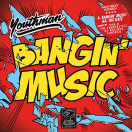 Album cover of Bangin' Music EP