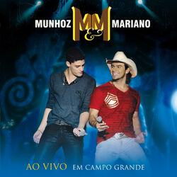 Munhoz e Mariano – Ao Vivo Em Campo Grande 2011 CD Completo