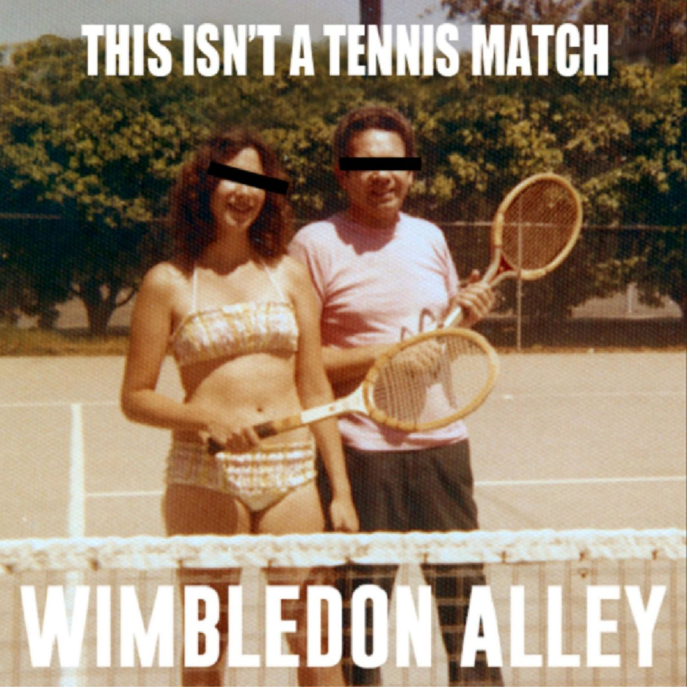 Wimbledon Alley - This Isn't a Tennis Match (Rematch) (2019)
