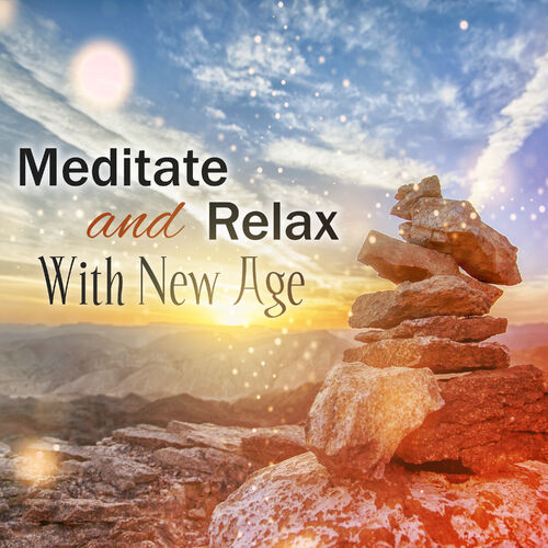 Music to Relax in Free Time: Meditate and Relax With New Age: Yoga