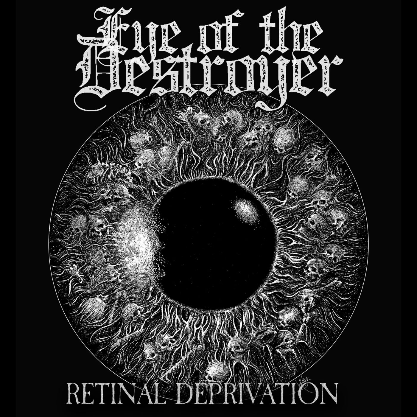 Eye of the Destroyer - Retinal Deprivation [single] (2021)