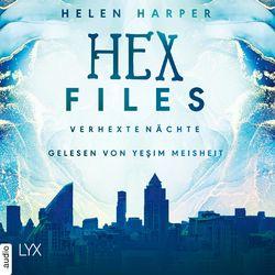 Verhexte Nächte - Hex Files, Band 3 (Ungekürzt) Hörbuch kostenlos