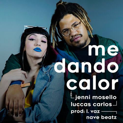Baixar Single Me Dando Calor – Jenni Mosello, Luccas Carlos (2018) Grátis