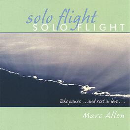 Marc Allen - Solo Flight