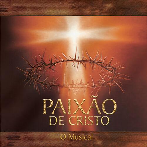 Baixar CD Paixão de Cristo – O Musical – Varios Artistas (2004) Grátis