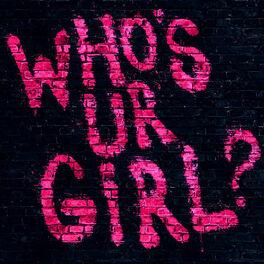 Album cover of Who's Ur Girl? (Single)