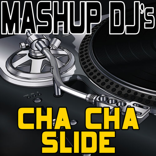Cha Cha Slide Djs — BCMA