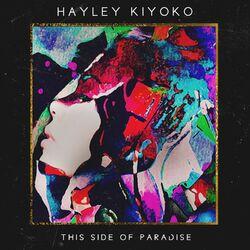 Download Hayley Kiyoko - This Side of Paradise - EP 2015