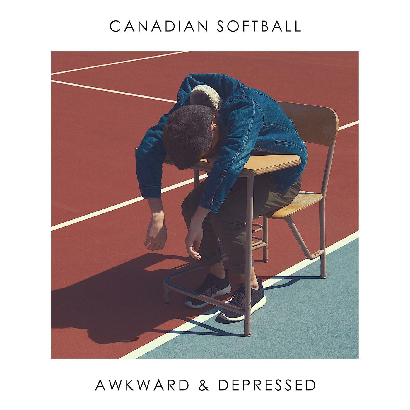 Canadian Softball - Awkward & Depressed (2017)