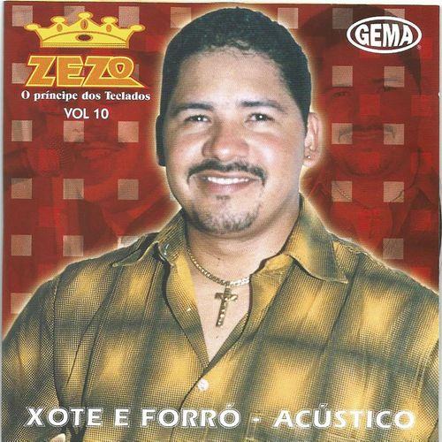 Baixar CD Xote e Forró, Vol. 10 (Acústico) – Zezo (2016) Grátis